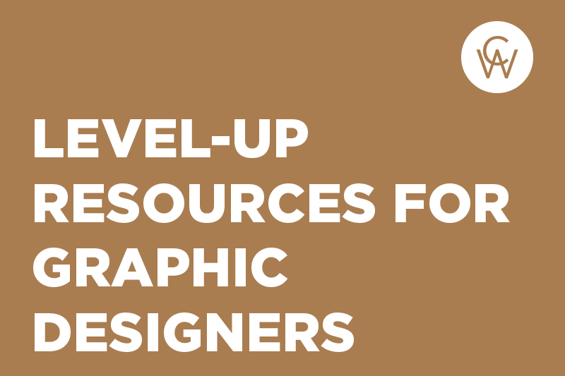 Level-Up Resources for Graphic Designers